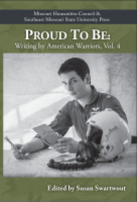 "Fourth in series ""Proud to Be: Writing from American Warriors"" published"